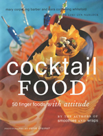 Cocktail Food - 50 Finger Foods with Attitude