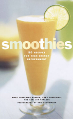 Smoothies - 50 Recipes for High-Energy Refreshment